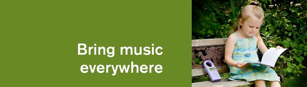 Bring music everywhere
